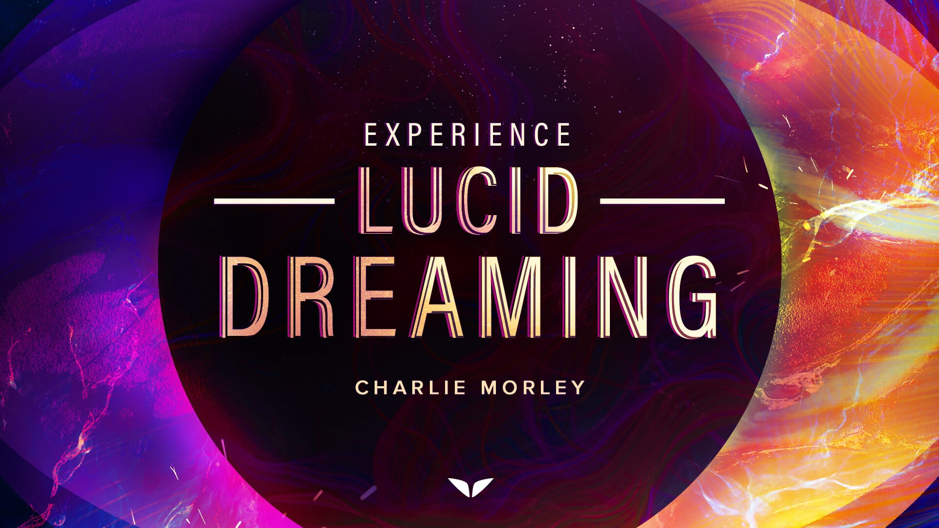 Experience Lucid Dreaming