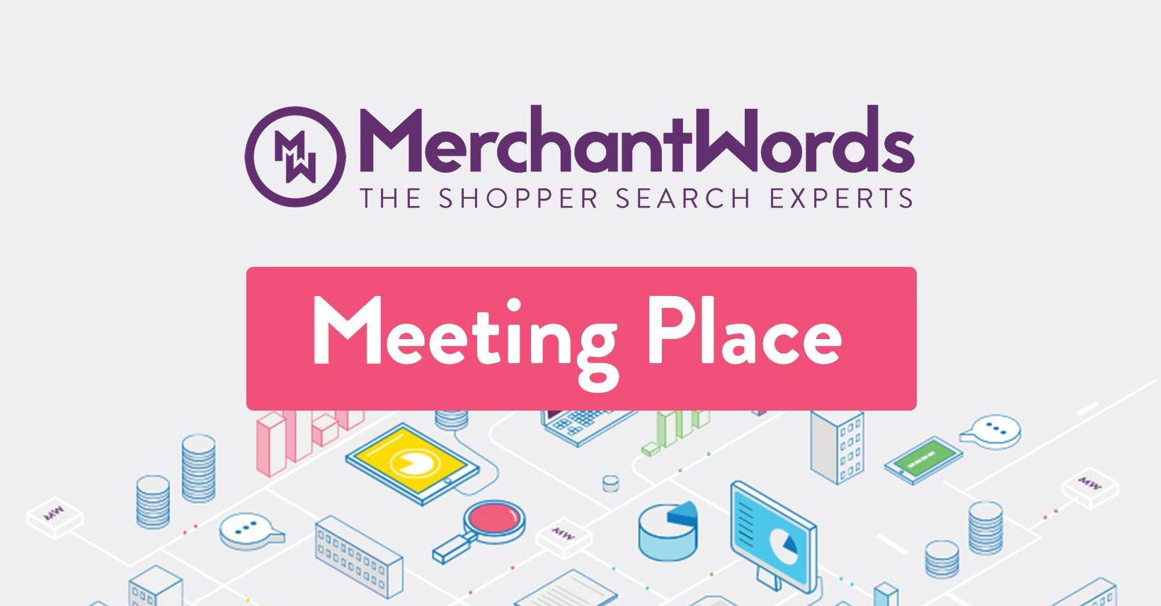 MerchantWords_Meeting_Place.jpg