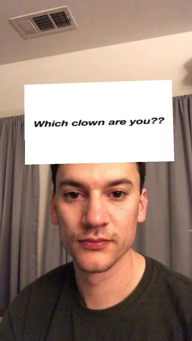 Instagram filter Which Clown Are U??