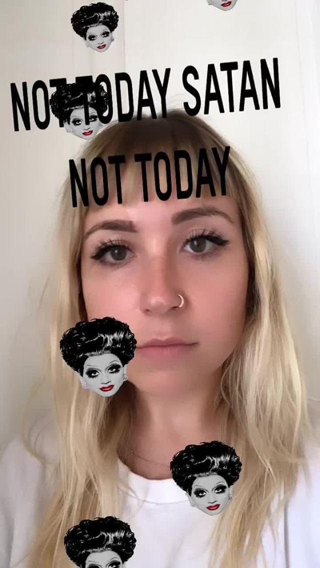 Instagram filter NOT TODAY SATAN