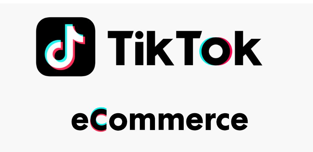 tiktok-for-business-ecommerce