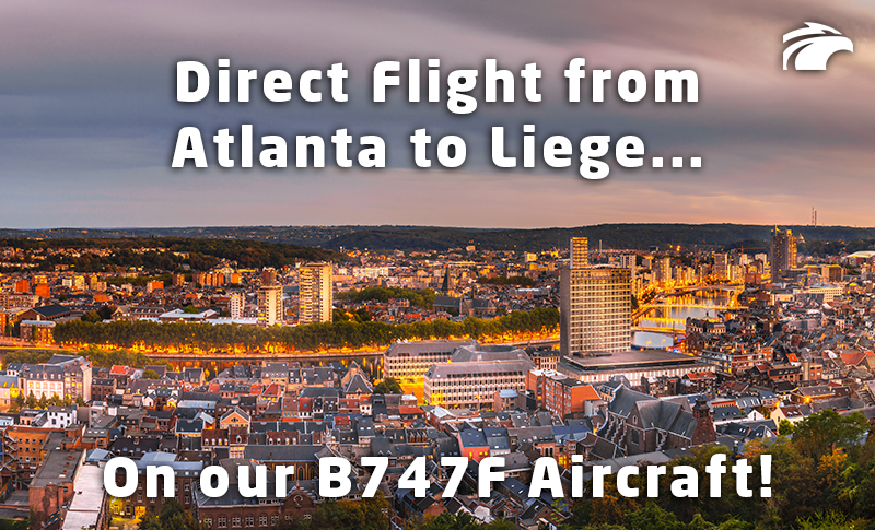 Direct Flight from Atlanta (ATL) to Liege (LGG) on our B747F Aircraft - Network Aviation Group