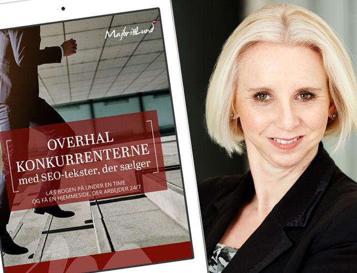 """""""Din webbsida är din främsta marknadsföringskanal - 24/7"""" menar den högaktuella Majbritt Lund i sin nyutgivna bok om SEO."""