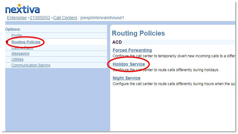 Nextiva Call Center Holiday Service Selection