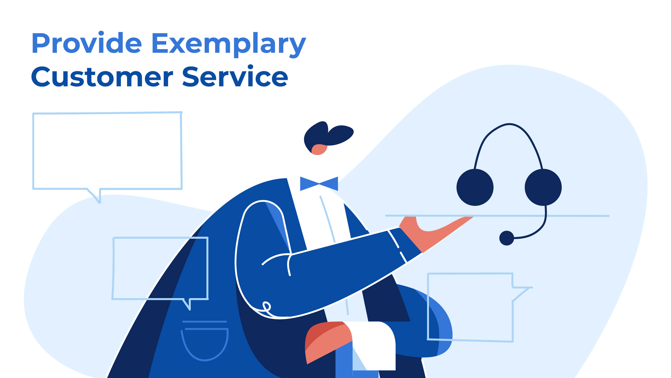 provide exemplary customer service