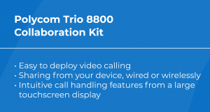 Best VoIP Conference Phone: Polycom Trio 8800 Collab Features
