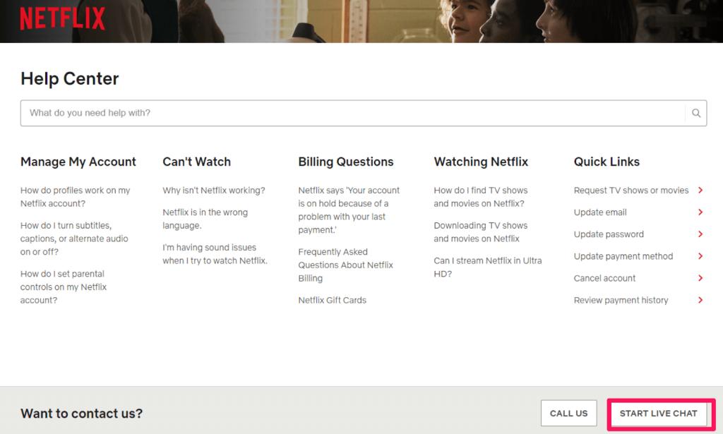 Screenshot showing the Netflix customer service live chat option