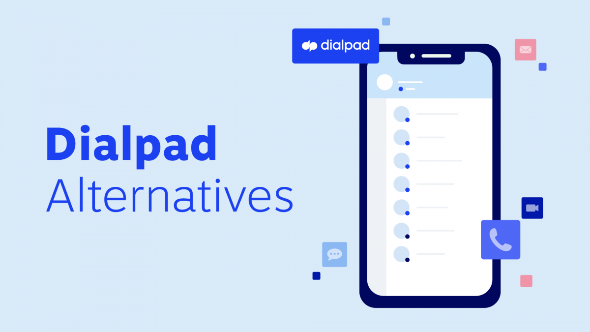 Top 10 alternatives and competitors to Dialpad