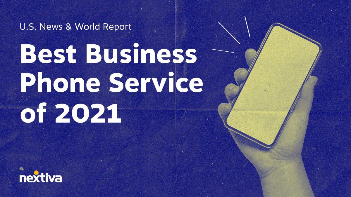 Best business phone service of 2021 - Nextiva