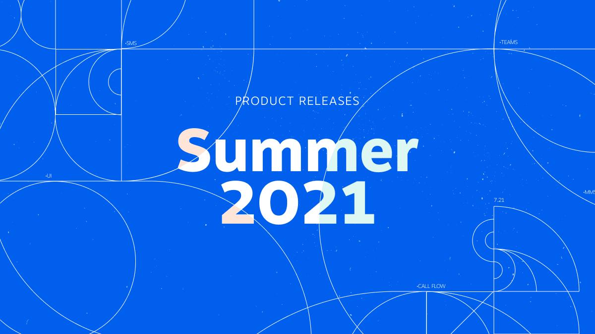 Nextiva Product Update - Summer 2021