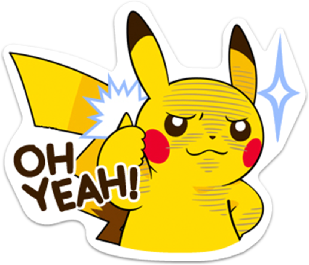 "Pikachu sticker saying ""Oh Yeah!"""
