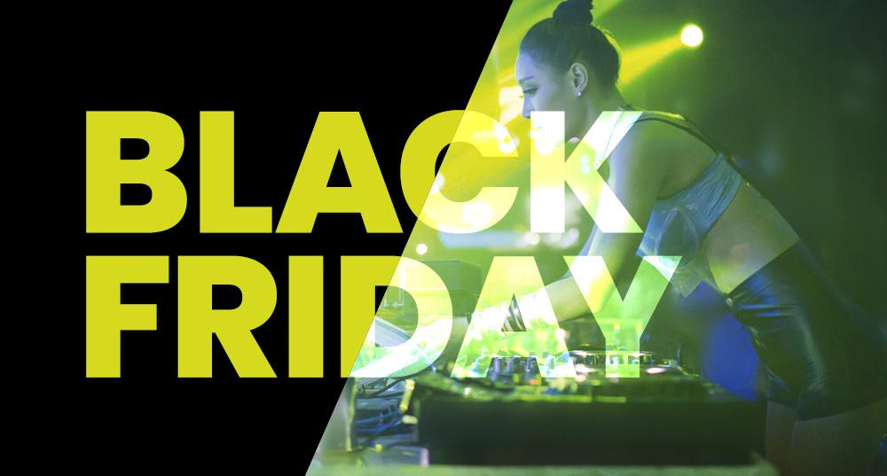 Black Friday: 2 weekends - 4 crazy deals!