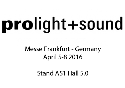 Come see our stand at Prolight+Sound 2016