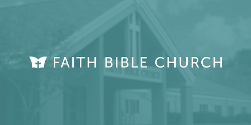 Faith Bible Church: COVID-19 Response