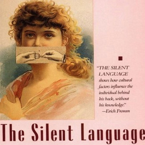 The Silent Language