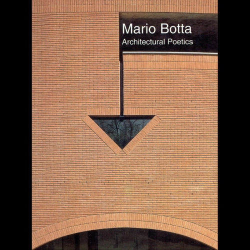 Mario Botta | Architectural Poetics