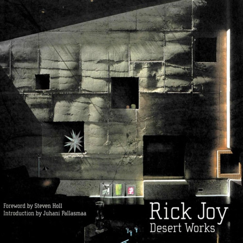 Rick Joy: Desert Works
