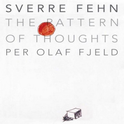 Sverre Fehn: The Pattern of Thoughts