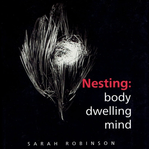 Nesting: Body Dwelling Mind
