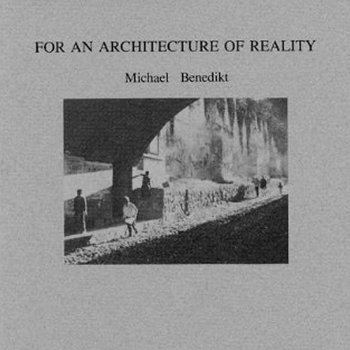 For an Architecture of Reality