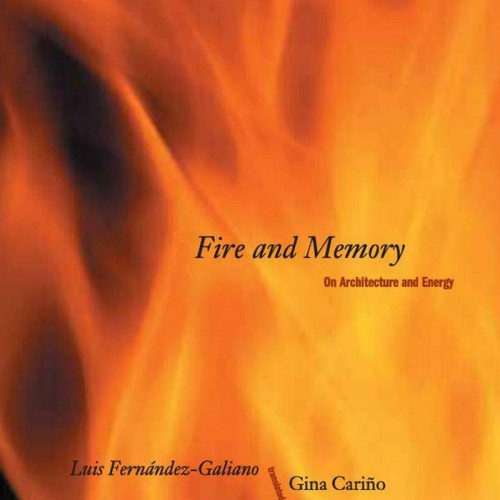 Fire and Memory: Architecture and Energy
