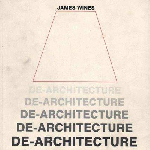 De-Architecture