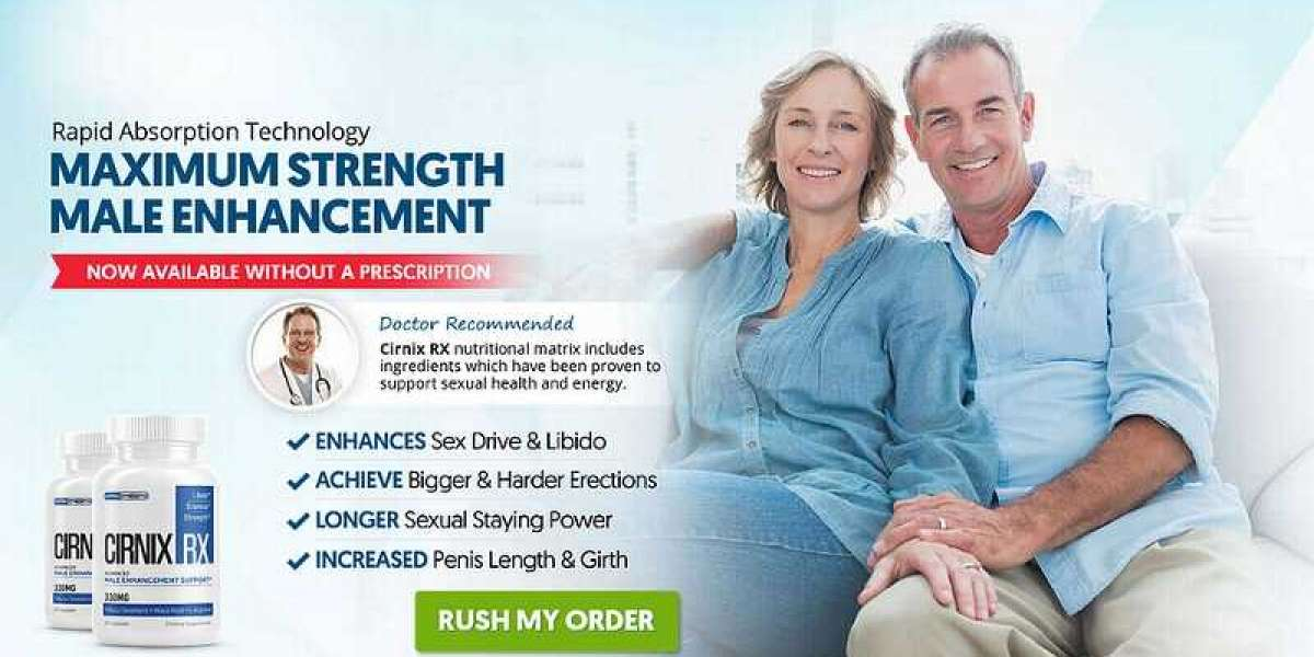 What Is Cirnix Rx Male Enhancement - Available To Buy?