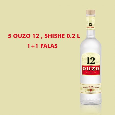 5  Ouzo 12 0.2L  + 1  FALAS