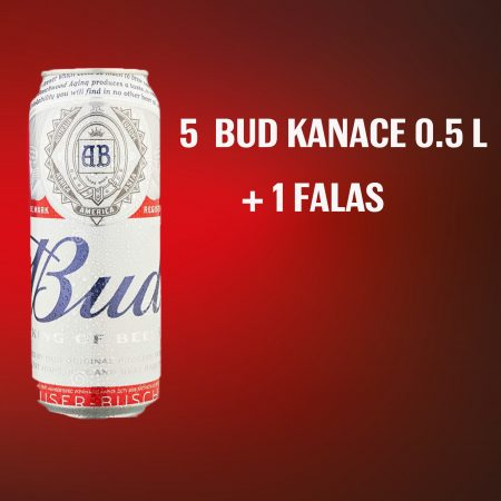 5  Bud  Kanace 0.5L  + 1  FALAS