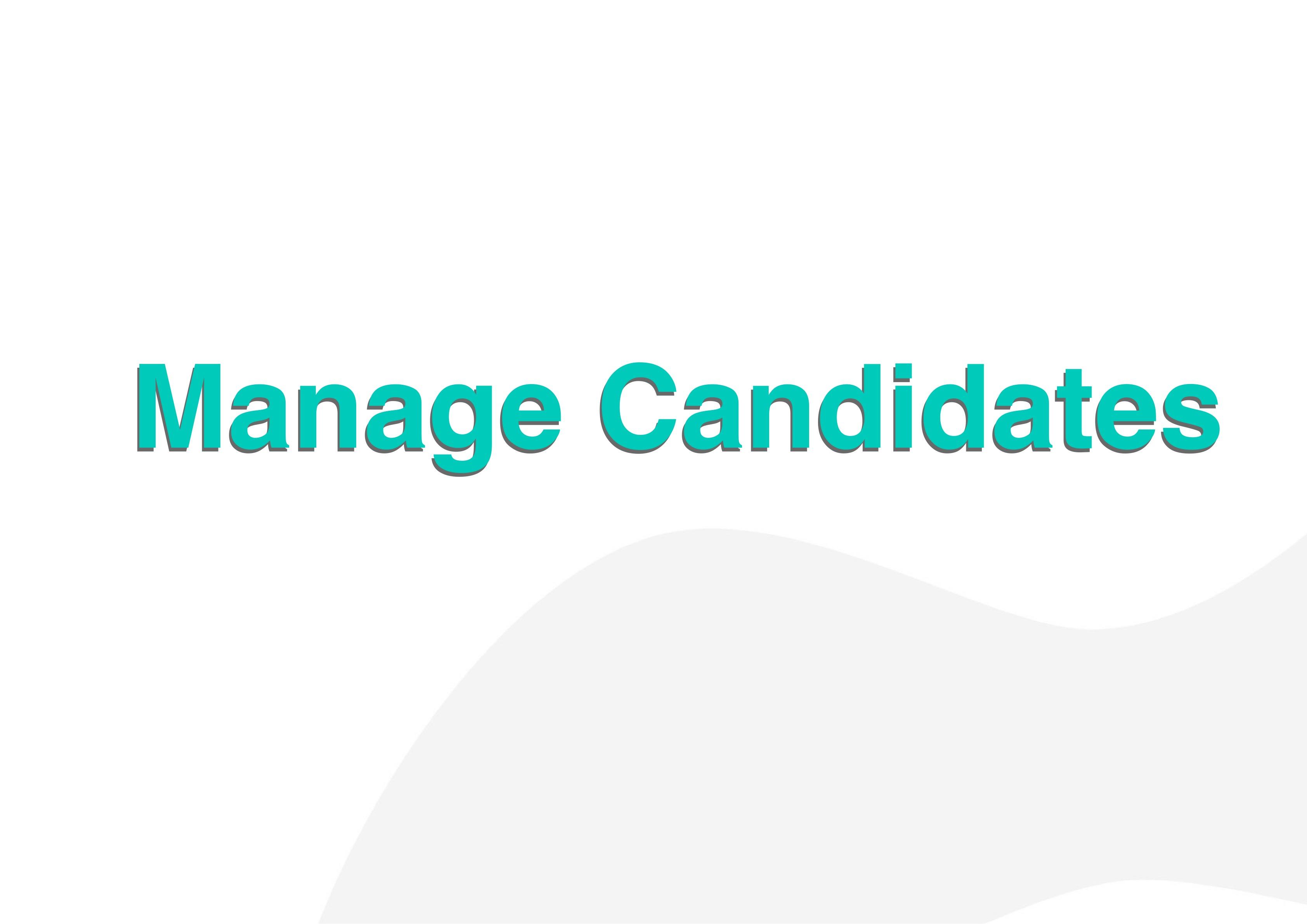 Manage Candidates