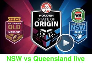 NSW vs QLD live - State Of Origin I, II, III
