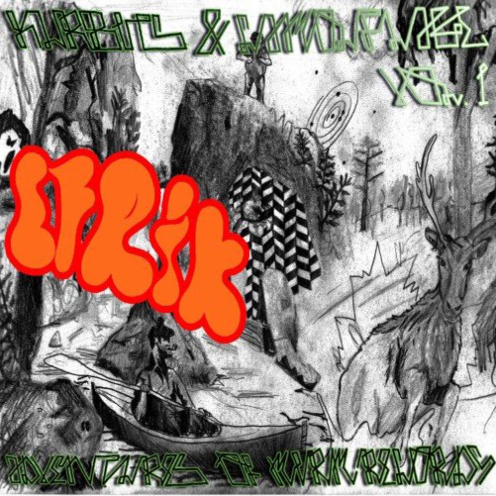 eFrik - kurbit & Camouflage..  Vol.1 - Adventures of MirmRecords Mixtape