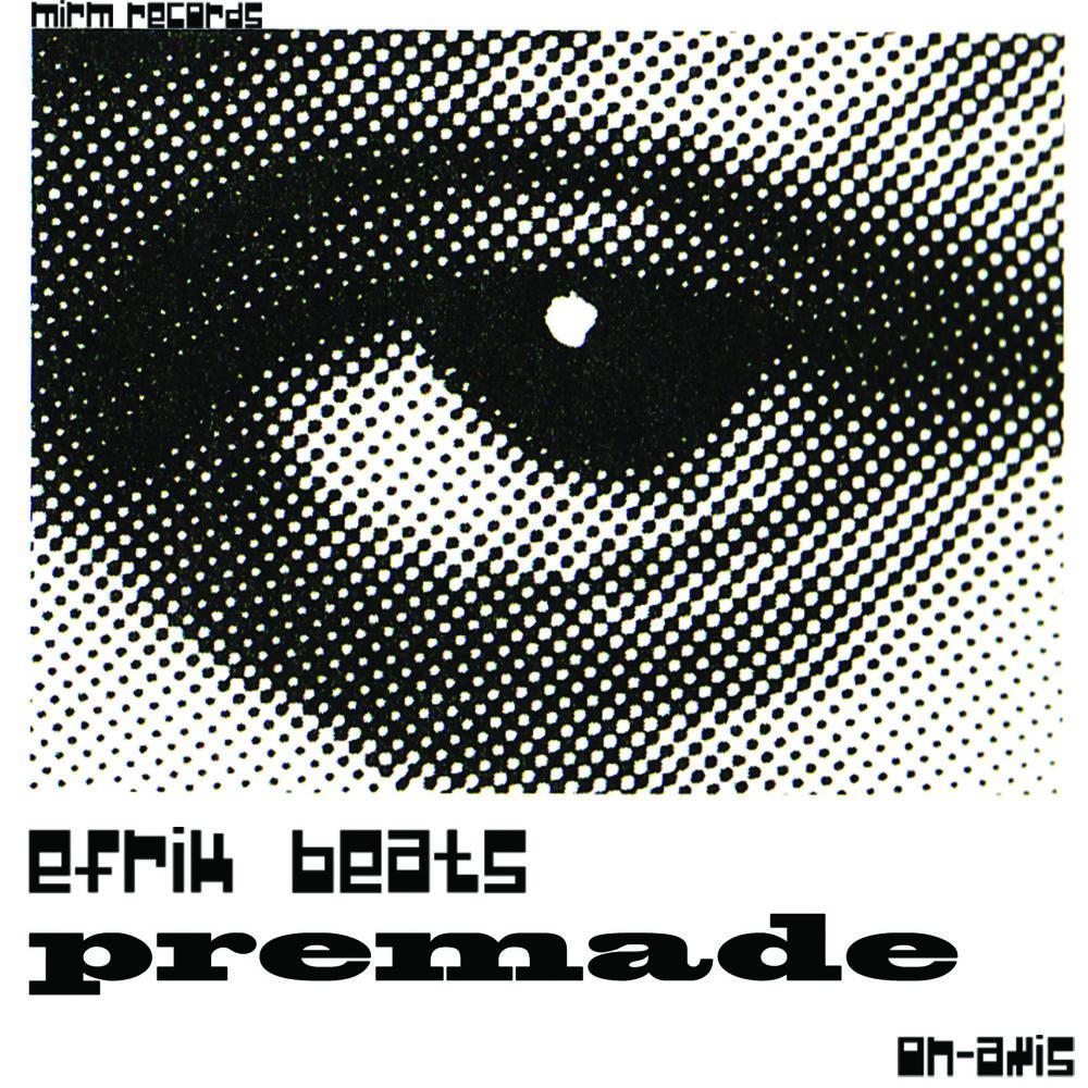 Efrik - Premade