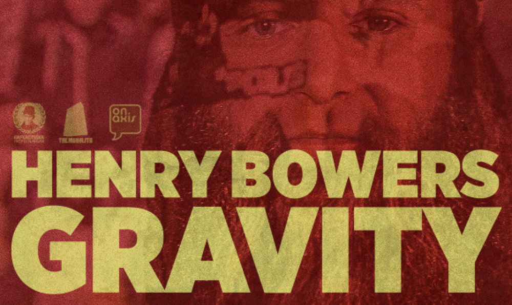 Da Elekshun Tape - Henry Bowers - Gravity
