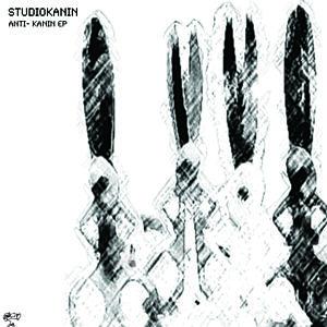 Studiokanin - Anti- Kanin EP