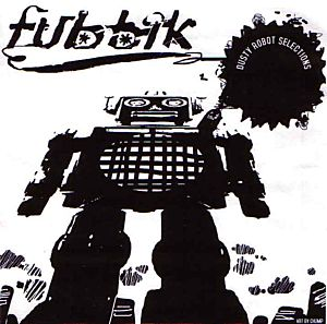 Fubbik - Dusty robots breaks 2