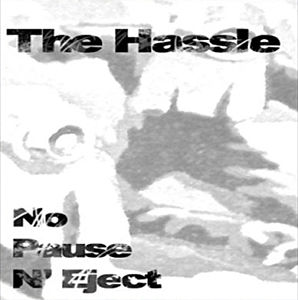The Hassle - Don't Pause ´N Eject Feat. Efrik