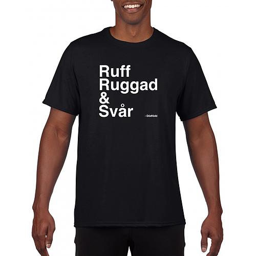 Ruff Ruggad & Svår (Dödfödd)