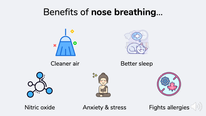 Benefits of nose breathing.  Cleaner, warmer, better air, improved sleep, nitric oxide, anxiety and stress relief, allergy relief.