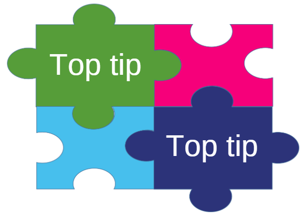 Image: Jigsaw graphic with the text Top tip