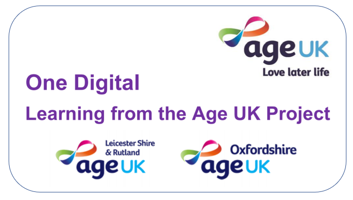One Digital - Learning from the Age UK Project - Phase One report.