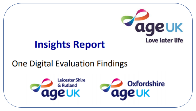 One Digital - Learning from the Age UK Project - Insights report & evaluation findings.