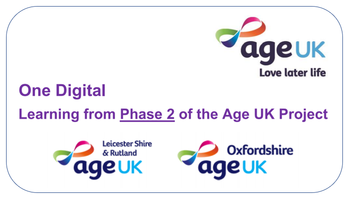 One Digital - Learning from the Age UK Project - Phase Two report.
