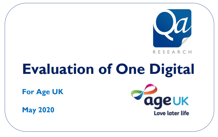 Evaluation of One Digital for Age UK - by Qa Research May 2020