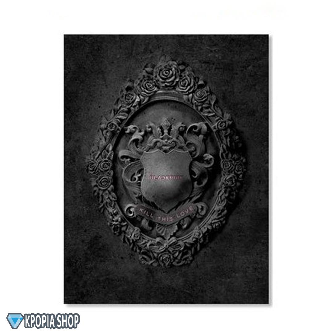 BLACKPINK – Mini Album Vol.2 [KILL THIS LOVE] – النسخة السوداء توجد هدية مجانية لعملاء كيبوبية شوب