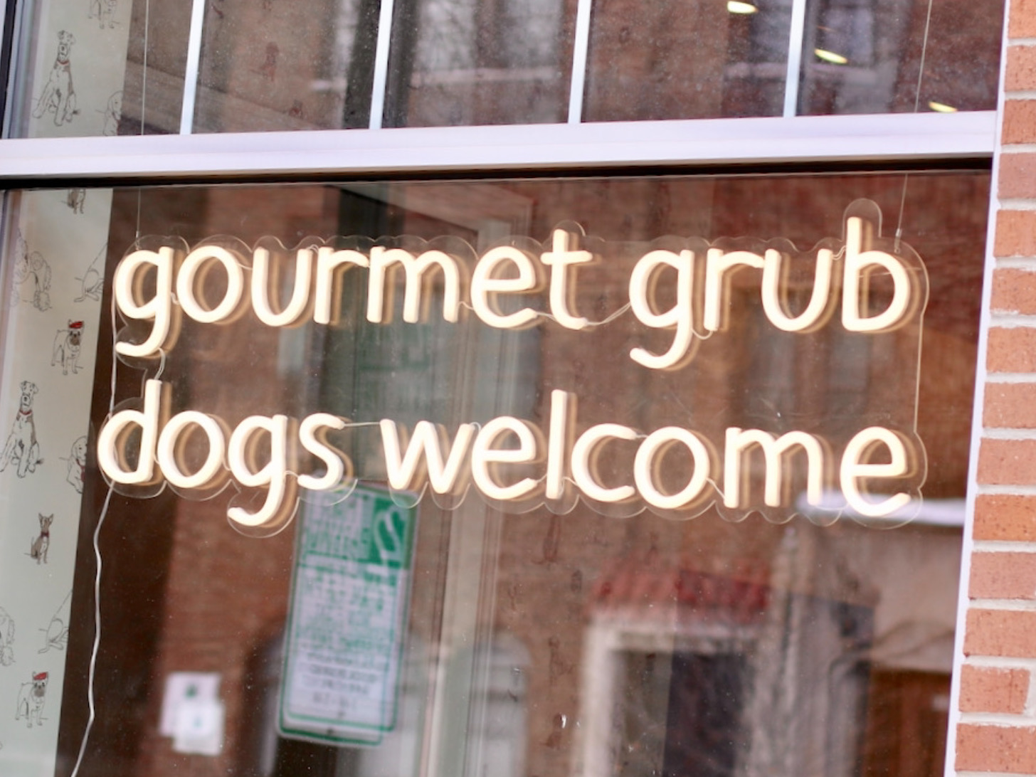 Gourmet Grub Dogs Welcome sign