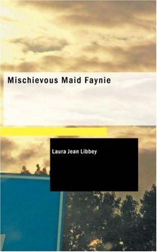 Mischievous Maid Faynie