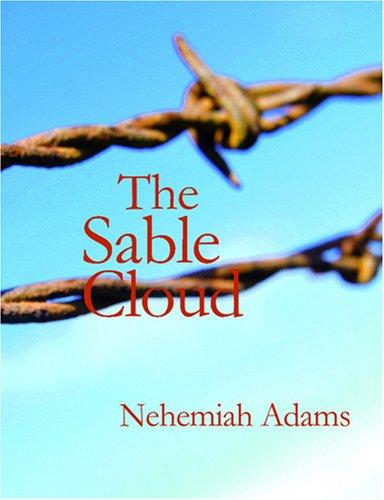 The Sable Cloud: A Sou...