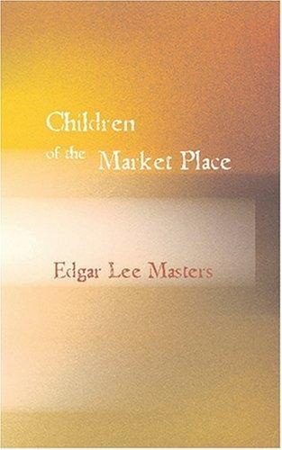 Children of the Market...