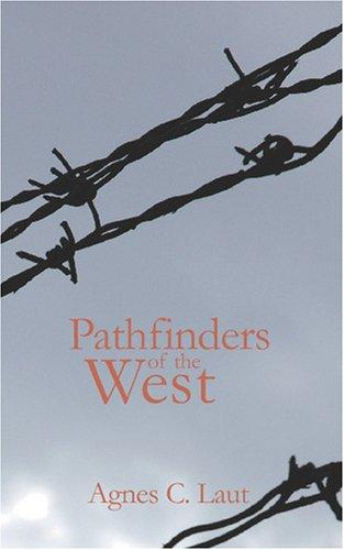 Pathfinders of the Wes...